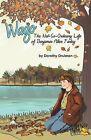 Wago by Dorothy Drulman (Paperback / softback, 2009)