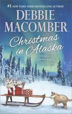 Christmas in Alaska : Mail-Order Bride the Snow Bride by Debbie Macomber (2016, Paperback)