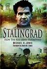 Stalingrad: How the Red Army Triumphed by Michael K. Jones (Paperback, 2010)
