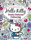 Hello Kitty: Pretty Patterns Colouring Book by HarperCollins Publishers (Paperback, 2015)