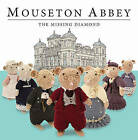 Mouseton Abbey by Nick Page (Hardback, 2013)
