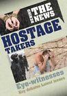 Hostage Takers by Philip Steele (Hardback, 2014)