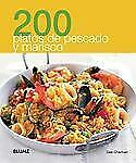 200 platos de pescado y marisco (200 Recetas) (Spanish Edition)-ExLibrary