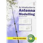An Introduction to Antenna Modelling by Steve Nichols (Paperback, 2015)