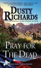 Pray for the Dead (A Byrnes Family Ranch Novel)-ExLibrary