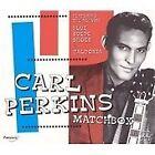 Carl Perkins - Matchbox (2004)