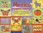 Mexico and Central America: A Fiesta of Cultures, Crafts, and Activities for Ages 8-12 by Mary C. Turck (Paperback, 2004)