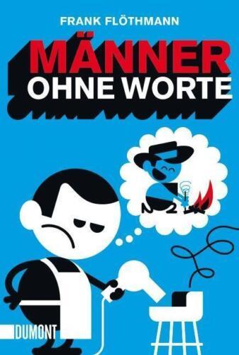 1 von 1 - Männer ohne Worte von Frank Flöthmann (2014, Taschenbuch), UNGELESEN