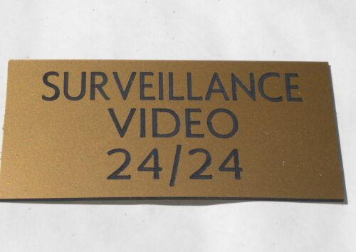 2 versions petit format plaque gravée SURVEILLANCE VIDEO 24//24