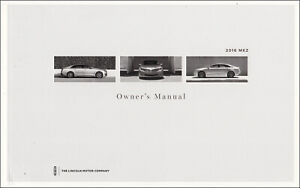 2016 Lincoln MKZ Gas Owners Manual Owner User Instruction Guide Book