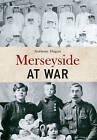 Merseyside at War by Anthony Hogan (Paperback, 2015)