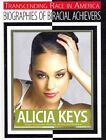 Alicia Keys Singer-songwriter Musician Actress and Producer 9781422227275