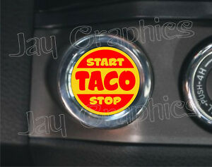 Details about TACO Start - Stop Engine Starter Push Button Decals |  Stickers Toyota Tacoma TRD