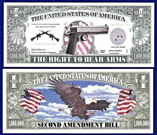MONEY 1-2nd Amendment Million Dollar Bill-Gun Rights To Bear Arms Novelty A1