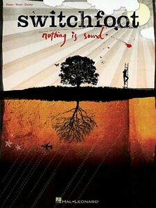 """switchfoot-nothing Is Sound"" Piano/vocal/guitar Music Book Brand New Songbook!!"