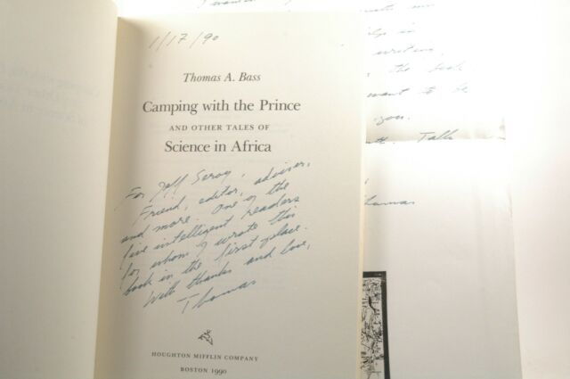 Signed First Edition Bass, Thomas A. - Camping With the Prince and Other Tales o