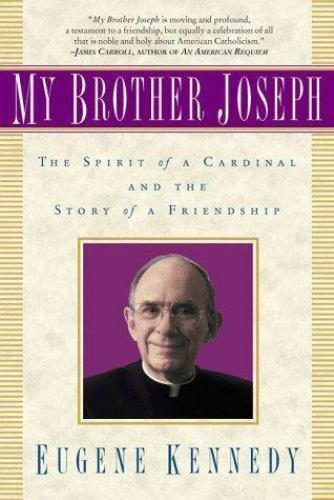 My Brother Joseph : The Spirit of a Cardinal and the Story of a Friendship