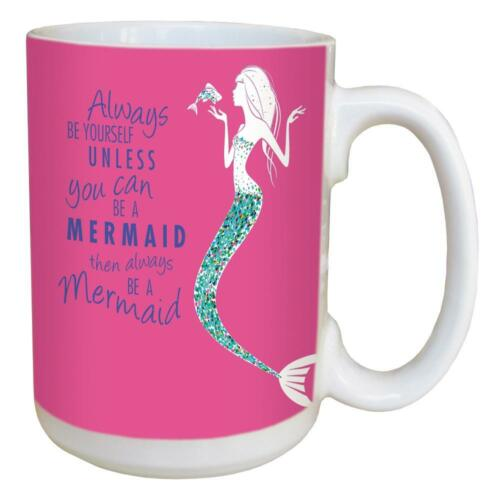 Large 15 oz Ceramic Coffee Mug Be A Mermaid Mug