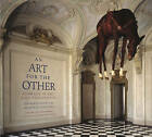 An Art for the Other: The Animal in Art and Philosophy by Leonardo Caffo, Valentina Sonzogni (Paperback, 2015)