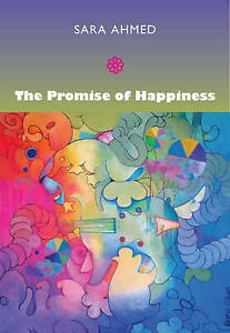 The Promise of Happiness, Sara Ahmed,  Paperback