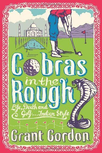 1 of 1 - Cobras in the Rough By Grant Gordon