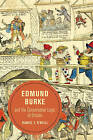 Edmund Burke and the Conservative Logic of Empire by Daniel O'Neill (Paperback, 2016)