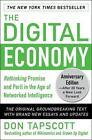 The Digital Economy ANNIVERSARY EDITION: Rethinking Promise and Peril in the Age of Networked Intelligence von Don Tapscott (2014, Gebundene Ausgabe)
