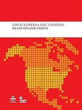 Enciclopedia del espanol en los Estados Unidos (Spanish Edition) by Instituto C