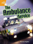 Rigby Star Guided Quest Orange: The Ambulance Service Pupil Book Single by Pearson Education Limited (Paperback, 2005)