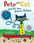 Pete the Cat and His Four Groovy Buttons by Eric Litwin (Hardback)