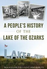 the scars of project 459 the environmental story of the lake of the ozarks traci angel