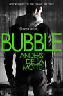 Bubble by Anders De la Motte (Paperback, 2013)