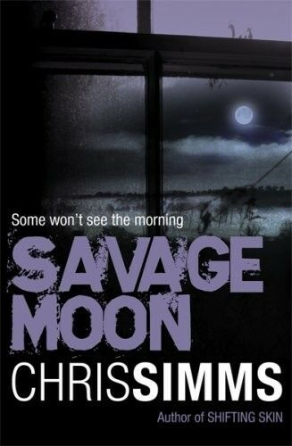 1 of 1 - Excellent, Savage Moon, Simms, Chris, Book