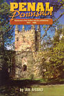 Penal Peninsula: Port Arthur and Its Outstations 1827-1898 by Ian Brand (Paperback, 1998)