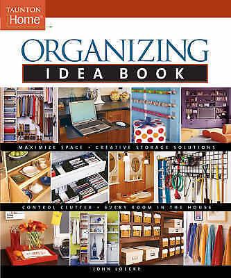 1 of 1 - Organizing Idea Book (Taunton Home Idea Books)-ExLibrary