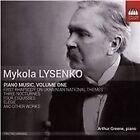 Mykola Lysenko: Piano Music, Vol. 1 (2015)