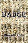 Badge by Edward Reed (Paperback / softback, 2016)