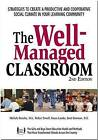 The Well Managed Classroom: Promoting Student Success Through Social Skill Instruction by T. Connolly, et al. (Paperback, 1999)