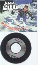 CD--JAZZ GITTI & HER DISCO KILLERS  -- --- PISTENSAU--RARR