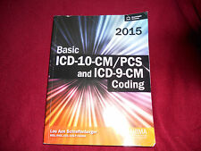 2015 Basic ICD-10-CM/PCS and ICD-9-CM Coding w Sealed Access Code