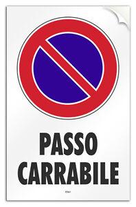 Cartello-PVC-adesivo-034-PASSO-CARRABILE-034-garage-negozio-laboratorio-officina