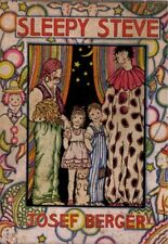 Josef Berger, Dorothy Gay Thomas, SLEEPY STEVE, 1931, 1st Edition, HC/DJ, clowns