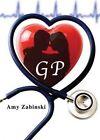 G.P. by Amy Zabinski (Paperback / softback, 2014)