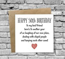 Item 3 HAPPY 50th BIRTHDAY CARD FUNNY HUMOUR COMEDY BEST FRIEND HUSBAND WIFE SISTER MUM