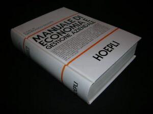 Manuale di economia e gestione aziendale libro mondadori store.