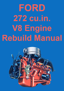ford 272 v8 engine overhaul manual ebay rh ebay com Banshee Engine Overhaul Tractor Engine Overhaul Kits