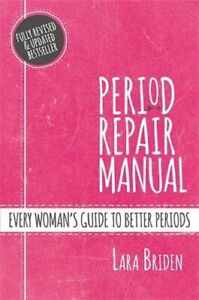 NEW-Period-Repair-Manual-By-Lara-Briden-Paperback-Free-Shipping
