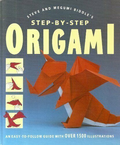 Step By Step Origami : By Steve Biddle, Megumi Biddle