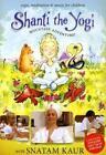 Shanti the Yogi von Snatam Kaur (2009)