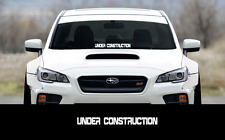 "UNDER CONSTRUCTION sticker 23"" Windshield JDM acura honda car subaru decal VW"